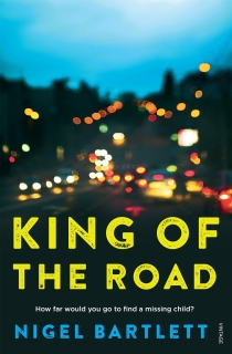 King Of The Road by Nigel Bartlett. Cover design by Natalie Winter