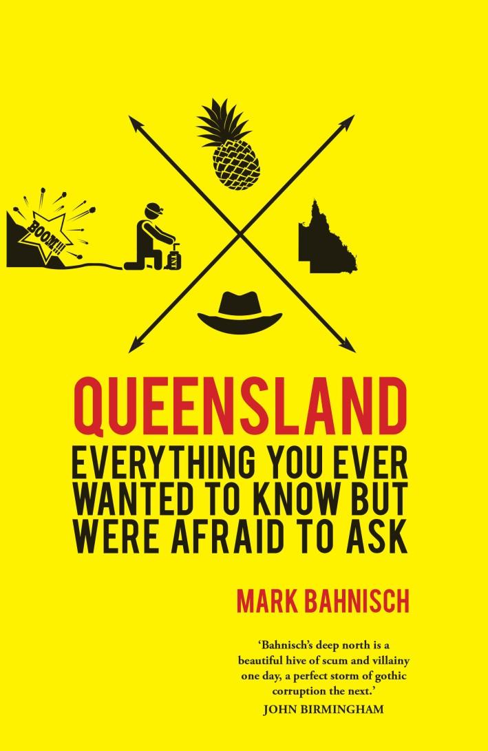 Queensland by Mark Bahnisch